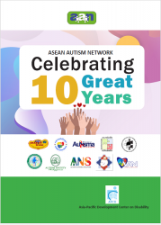 ASEAN AUTISM NETWORK Celebrating 10 Great Years.